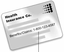 Look for your insurer's phone number on your insurance card
